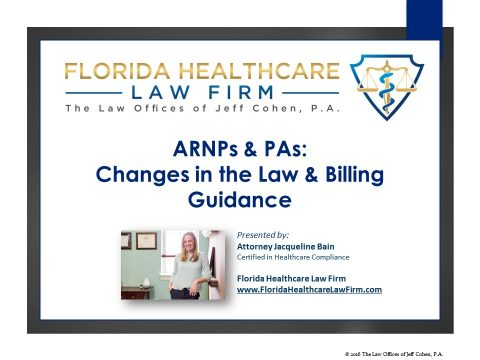 ARNPs & PAs: Changes in the Law and Billing Guidance