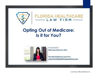 Opting Out of Medicare – Is it For You?