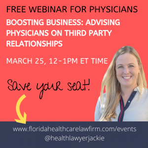 boosting business, advising physicians on third party relationships